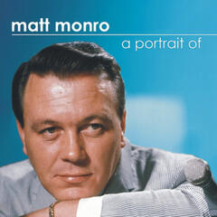 A Portrait of Matt Monro