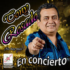 Tony Rosado en Vivo, Vol. 2