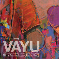 VAYU: Multi-cultural Flute Solos From the Twenty-First Century