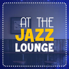 At the Jazz Lounge