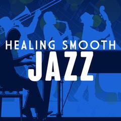 Healing Smooth Jazz