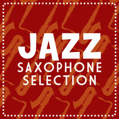 Jazz Saxophone Selection