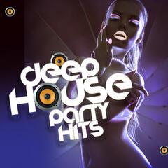 Deep House Party Hits