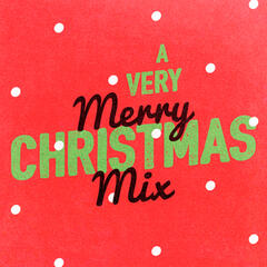 A Very Merry Christmas Mix