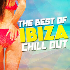 The Best of Ibiza Chill Out