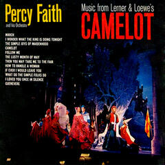 "Music from the Lerner & Loewe's Broadway Musical ""Camelot"" (Bonus Track Version)"