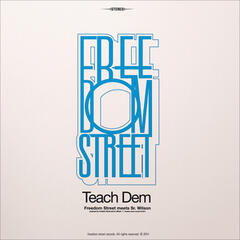 Teach Dem (Freedom Street Meets Sr.Wilson)