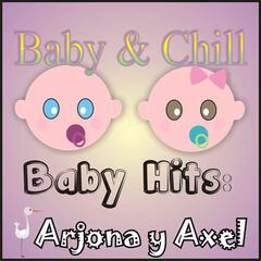 Baby Hits: Arjona Y Axel