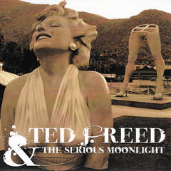 Ted J Reed & The Serious Moonlight