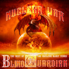 Nuclear War: The Best of Blind Guardian, The Nuclear Blast Years