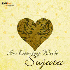 An Evening with Sujata