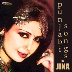 Punjabi Songs by Jina