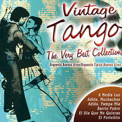 Vintage Tango the Very Best Collection