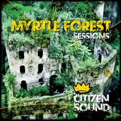Myrtle Forest Sessions