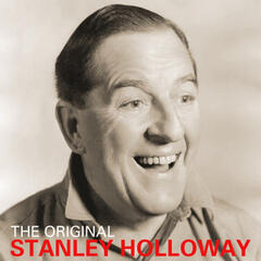 The Original Stanley Holloway