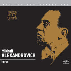 Russian Performing Art:  Mikhail Alexandrovich, Tenor