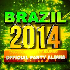 Brazil 2014 Official Party Album