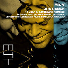 Jus Dance (10 Year Anniversary Remixes)