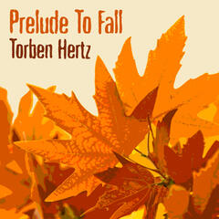 Prelude to Fall (feat. Niels-Henning Ørsted Pedersen)