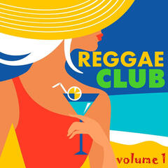 Reggae Club, Vol. 1