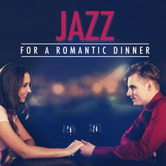Jazz for a Romantic Dinner