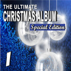 The Ultimate Christmas Album, Vol. 1 (Special Edition)