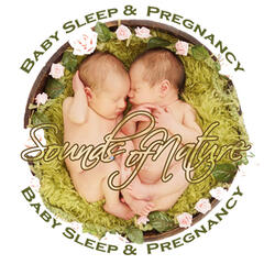 Sounds of Nature for Baby Sleep & Pregnancy