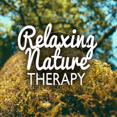 Relaxing Nature Therapy