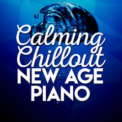Calming Chillout New Age Piano