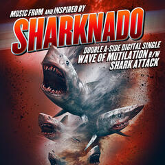 Sharknado Double A-Side Single (Music from and Inspired By)