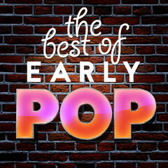 The Best of Early Pop
