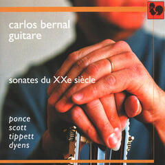 Manuel Maria Ponce - Cyril Scott - Sir Michael Tippett - Roland Dyens: Sonates du XXe siècle (Sonatas of the 20th Century)