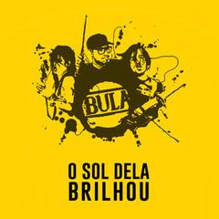 O Sol Dela Brilhou - Single