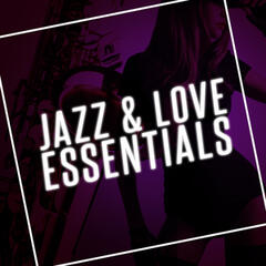 Jazz & Love Essentials