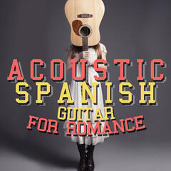 Acoustic Spanish Guitar for Romance
