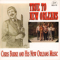 True to New Orleans - Chris Burke and His New Orleans Music