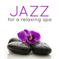 Jazz for a Relaxing Spa