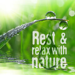 Rest & Relax with Nature
