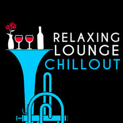Relaxing Lounge Chillout
