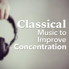 Classical Music to Improve Concentration