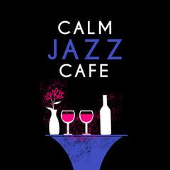 Calm Jazz Cafe