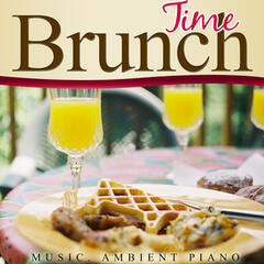 Brunch Time. Music Ambient Piano