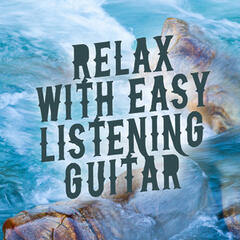 Relax with Easy Listening Guitar
