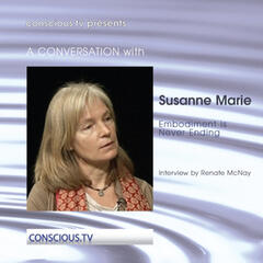 Susanne Marie - Embodiment Is Never Ending