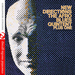 New Directions Of The Afro Blues Quintet Plus One (Digitally Remastered)
