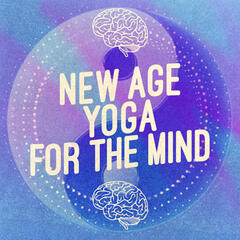 New Age Yoga for the Mind