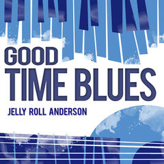 Good Time Blues
