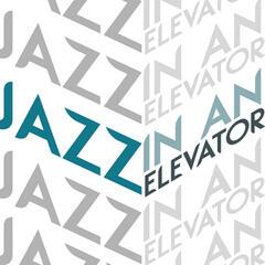 Jazz in an Elevator
