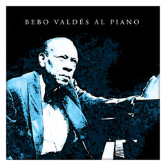 Bebo Valdés al Piano