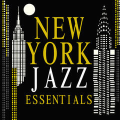 New York Jazz Essentials